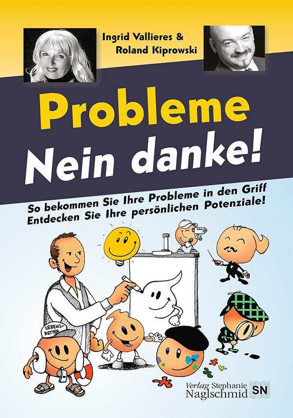 """Buch """"Probleme - Nein Danke"""" von Ingrid Vallieres"""